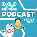 Geeky Brummie - Year 5: Issue 4