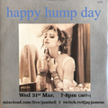 Happy Hump Day - 31st March 2021