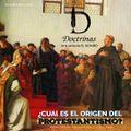 El protestantismo su origen (Doctrinas E8)