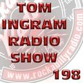 Tom Ingram Show #198