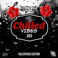 Chilled Vibes.005 // Valentines Edition // Chilled R&B, Hip Hop & Slowjamz //  Instagram: @djblighty