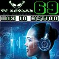 Mix In Action 069