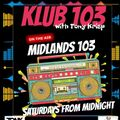 'Klub 103' broadcast on Midlands 103fm Sat March 13th 2021