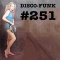 Disco-Funk Vol. 251
