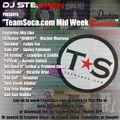 "Dj Stephen Music - TeamSoca.com Mid-Week 'REMEDY"""