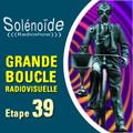 Solénoïde - Grande Boucle 39 - Vlady Miss, Olivier Rocabois, Mecanique des Sons, Hélène Vogelsinger