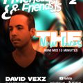 Meneses and Friends Present New Faces: ( Colombia ) DAVID VEXZ