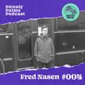 Sweaty Palms podcast #4 w/ Fred Nasen | 01-12-20
