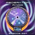 Federation Radio :: Episode 269
