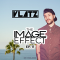 The Image Effect EP. 11 feat. DJ VLATZ (LA)