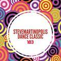 Radio Stevemartinopolis 183_Dance Classics