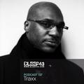 DJ Traxx Bleep43 Podcast Show #157