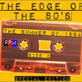 THE EDGE OF THE 80'S : SUMMER OF 1984 - SIDE 2