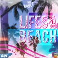 Life's A Beach September 2020 (Day Session)