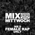 #9 MIXTAPE MITTWOCH / Female Rap