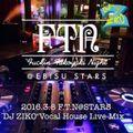 """Vocal House Live Mix""F.T.N@EBISU STARS TOKYO"