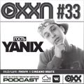 ОХХ Подкаст # 33 + интервью с Yanix