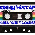 Underground Mixtape - Vol 1 - Thru The Flowers