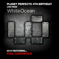 Planet Perfecto ft. Paul Oakenfold:  Radio Show 210
