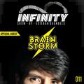 INFINITY SHOW #011 - BRAINSTORM