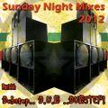 Sunday Night Mixes, 2012: Part 36 - Dubstep.. D.U.B ..DUBSTEP!