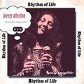 Rhythm of Life 「breezy affection」