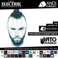 Electrik Playground 8/8/15 : Vato Gonzalez Guest Mix