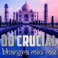 DJ Crucial - Mini Bhangra Mix - 30 Mins - 2021