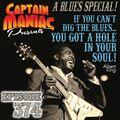 Episode 374 / If You Can't Dig The Blues