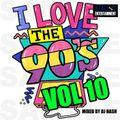 I Love The 90's Vol 10