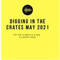 DIGGING IN THE CRATES MOTHERS DAY EDITION MAY 2021