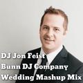 DJ Jon Feist- Bunn DJ Company Wedding Mashup Mix 2020