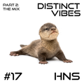 Distinct Vibes #17 Part Two: Hns