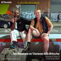 No Rewinds w/ Genese & Brioche - 12-Sep-21