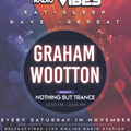Graham Wootton - Nothing But Trance Live on Belfast Vibes Radio 17.11.18