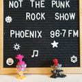 Not The Punk Rock Show 50.1 on Phoenix 96.7fm(20/03/21) - Spring Clean