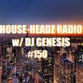 HOUSE-HEADZ RADIO #150