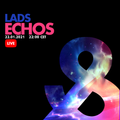 LADS - Echos (Live Mix) - Full - Lost & Found - 22/01/2021