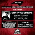 NCDNB Sunday Sessions - 12/17/17 - Johnny Goodtime Guest Mix