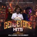 2019 GENGETONE HITS (FT. VDJ JONES)