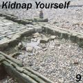 Kidnap Yourself - Episode 9