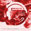 """""""COLD MANTIS"""" in cooperation with iamnoone 27.04.20 (no. 107)"""