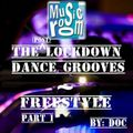 The (Post) Lockdown Dance Grooves - Freestyle (Part 1) (04.06.20) (By: DOC)
