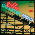 The Spymboys Presents [ ROLLER COASTER ] GUEST MIX 003 MARKOSS