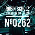 Robin Schulz   Sugar Radio 262