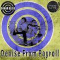 Denise From Payroll - Sonar Bliss 018