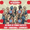 60 Mins of Female Artists Only (Rap / Dancehall / Afrobeats)