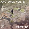 Muyalto - Arcturus Vol. 2: Mixtape ft. DJ Food, Radiohead, MF Doom, Terry Callier, Shuggie Otis