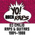 Yo! Rock Raps (Raps & Guitars / 1984-1988)