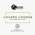 LOVERS LOUNGE - BOLLYWOOD MIX ONE // DJ SHINDY JUTTLA
